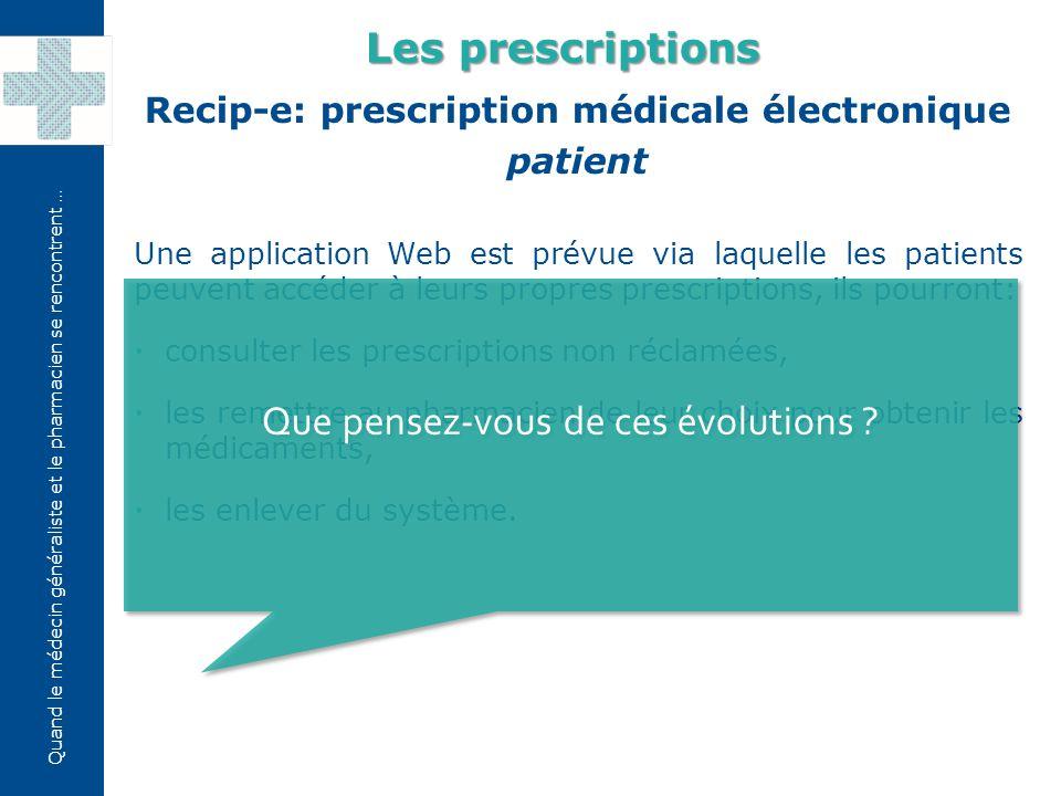 Recip-e: prescription médicale électronique