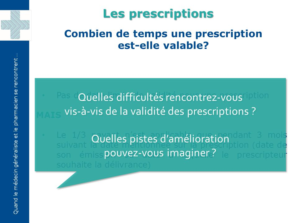 Combien de temps une prescription est-elle valable