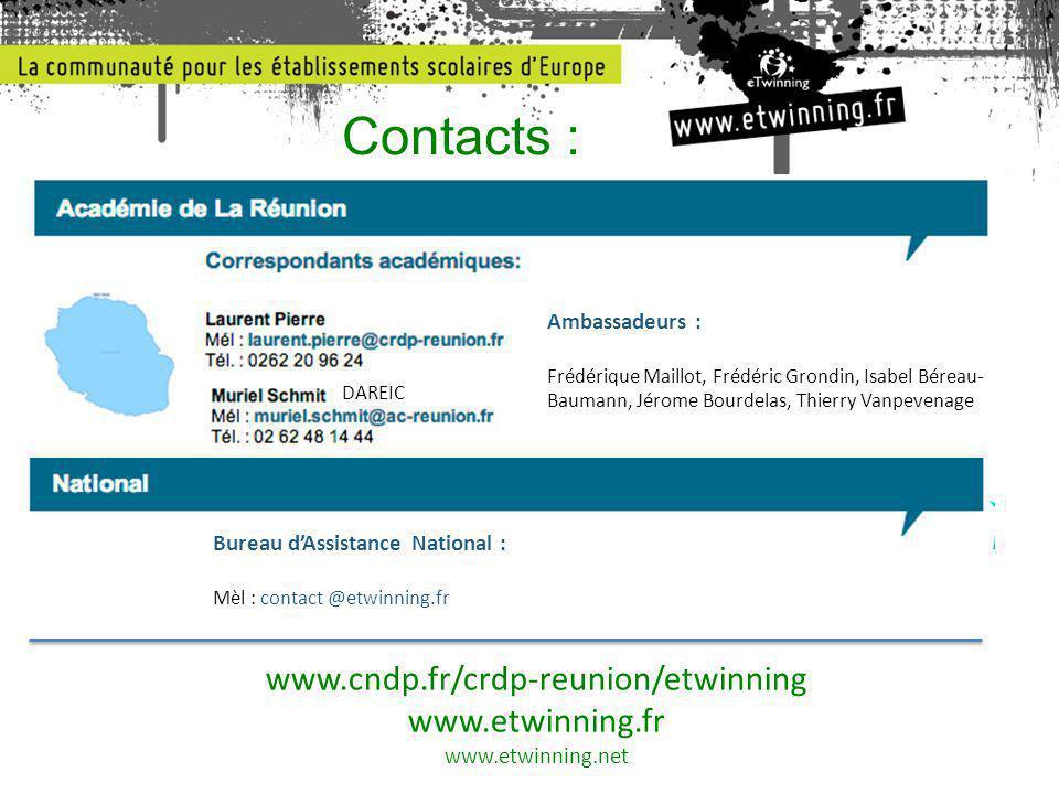 Contacts : www.cndp.fr/crdp-reunion/etwinning www.etwinning.fr