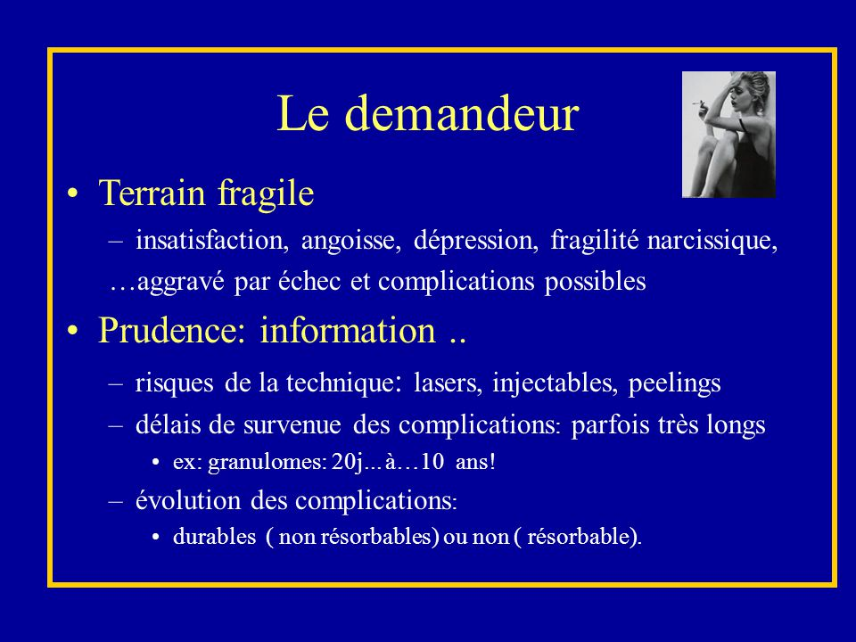 Le demandeur Terrain fragile Prudence: information ..