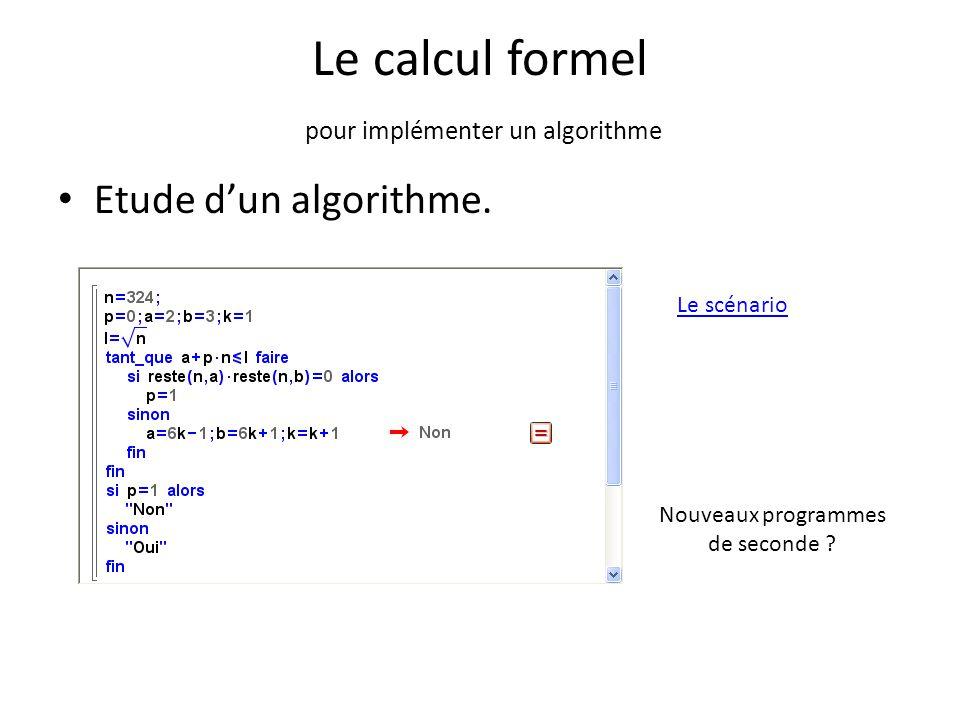 Le calcul formel pour implémenter un algorithme