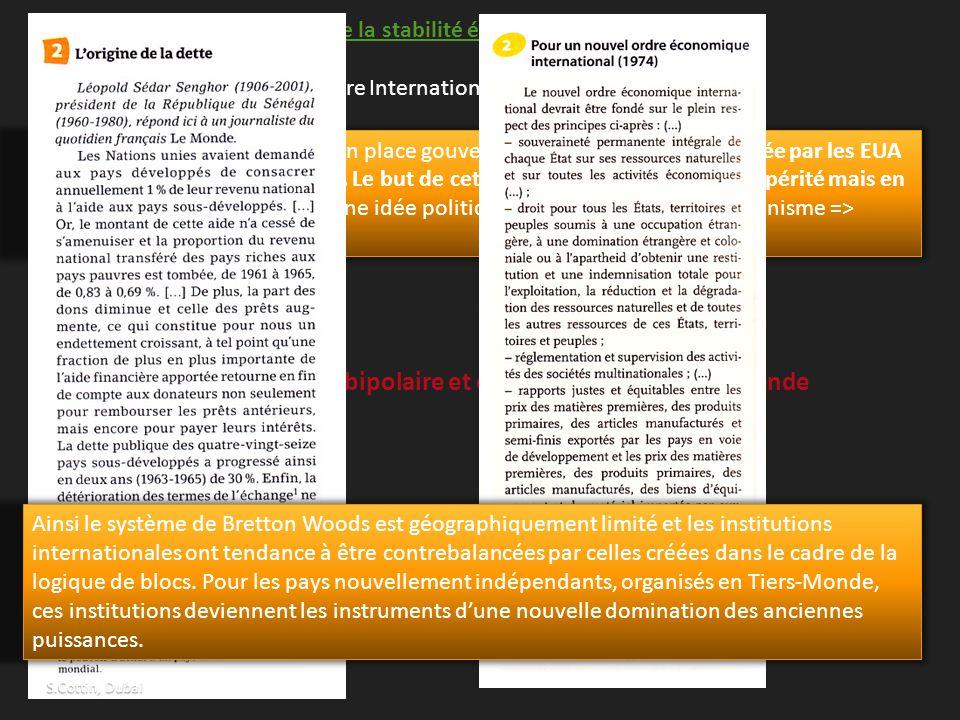B) Des limites : logique bipolaire et contestations du Tiers-Monde