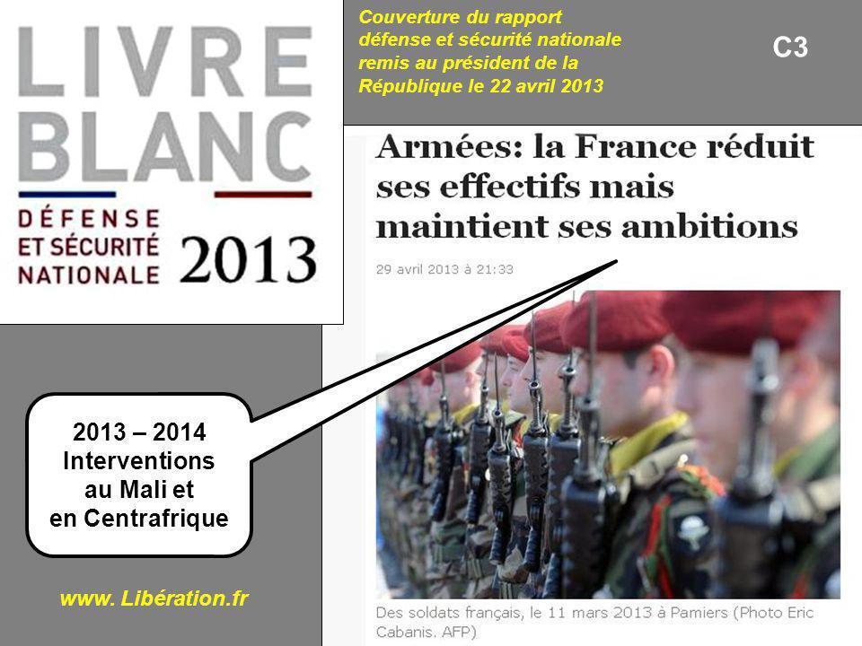 C3 2013 – 2014 Interventions au Mali et en Centrafrique