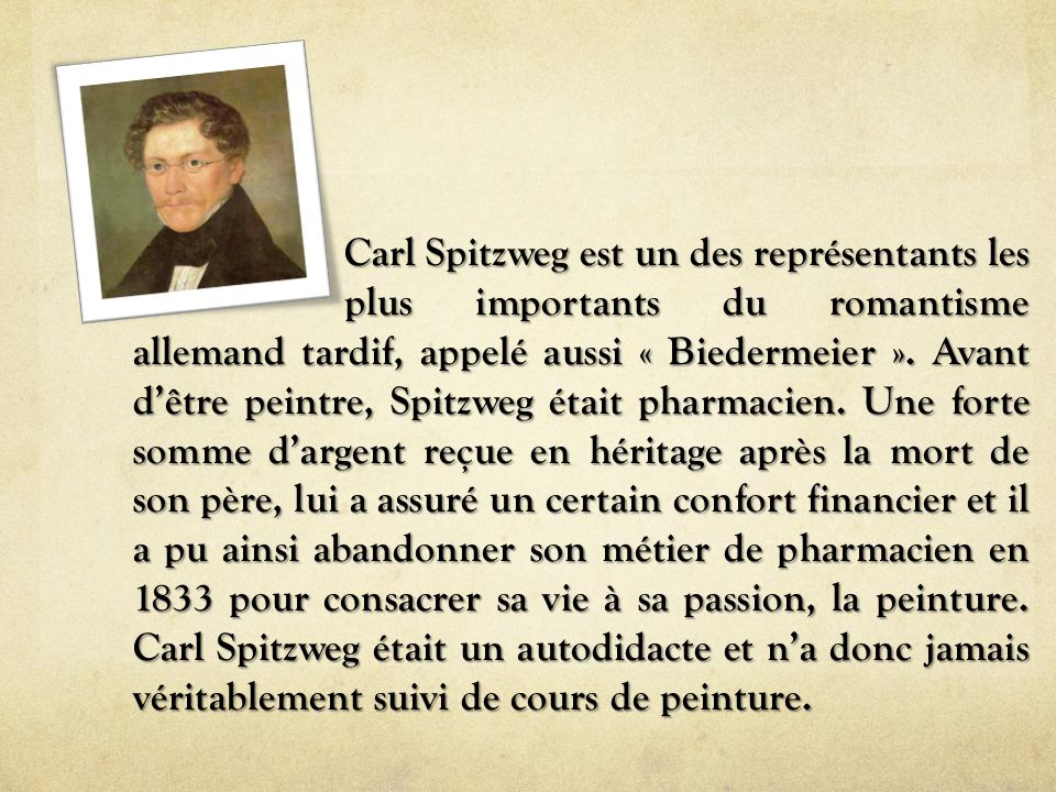 Carl Spitzweg est un des représentants les