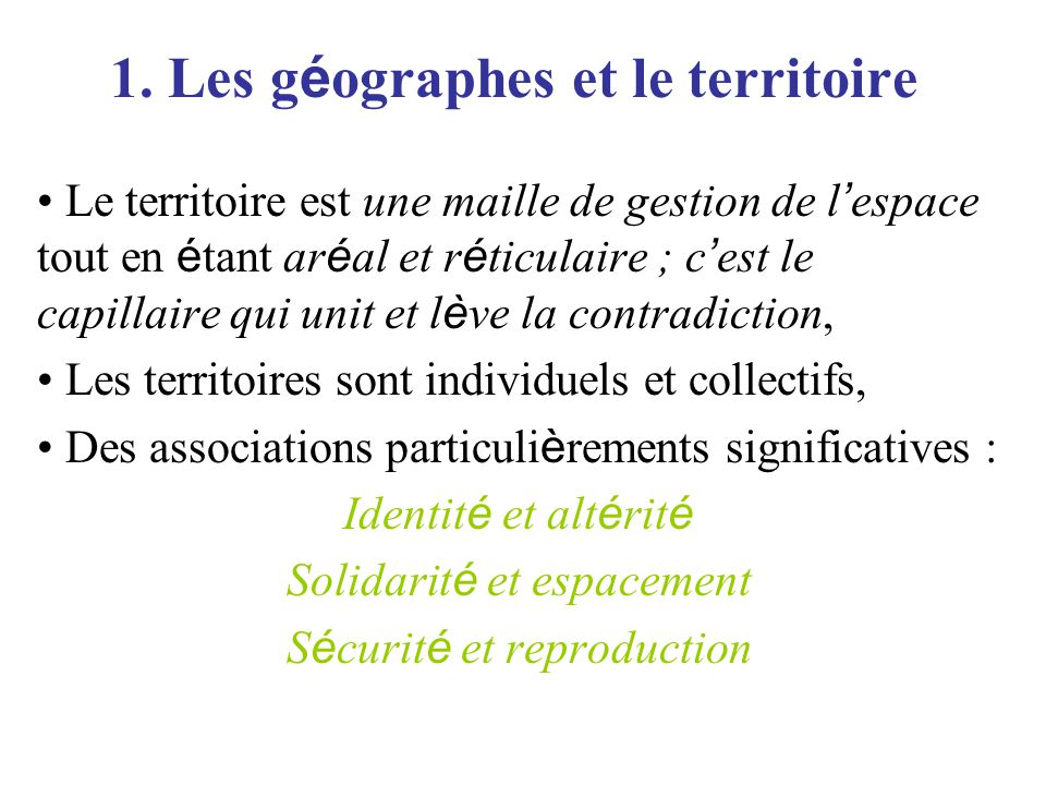 1. Les géographes et le territoire