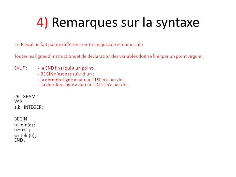 4) Remarques sur la syntaxe