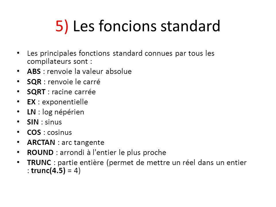 5) Les foncions standard