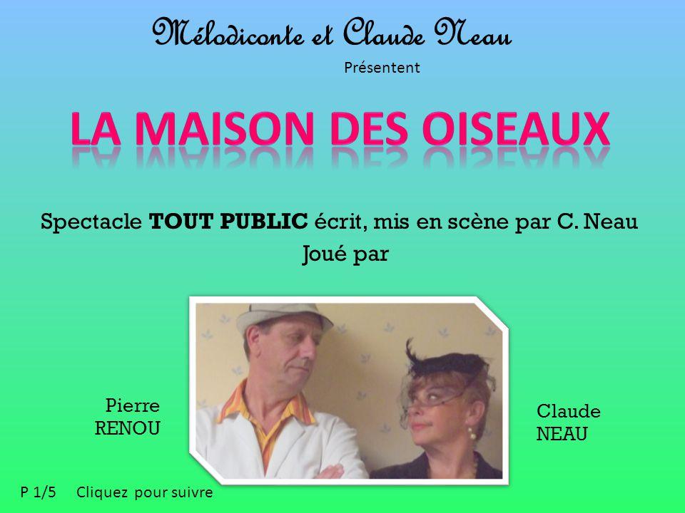 Mélodiconte et Claude Neau