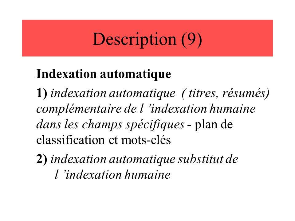 Description (9) Indexation automatique