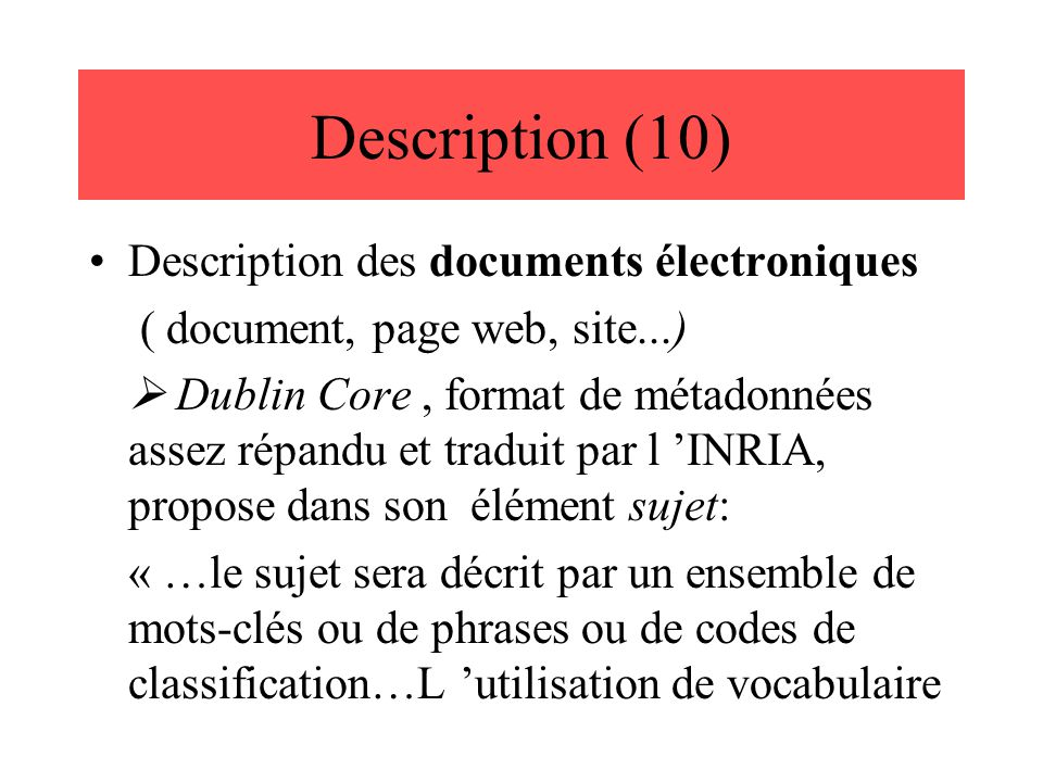 Description (10) Description des documents électroniques