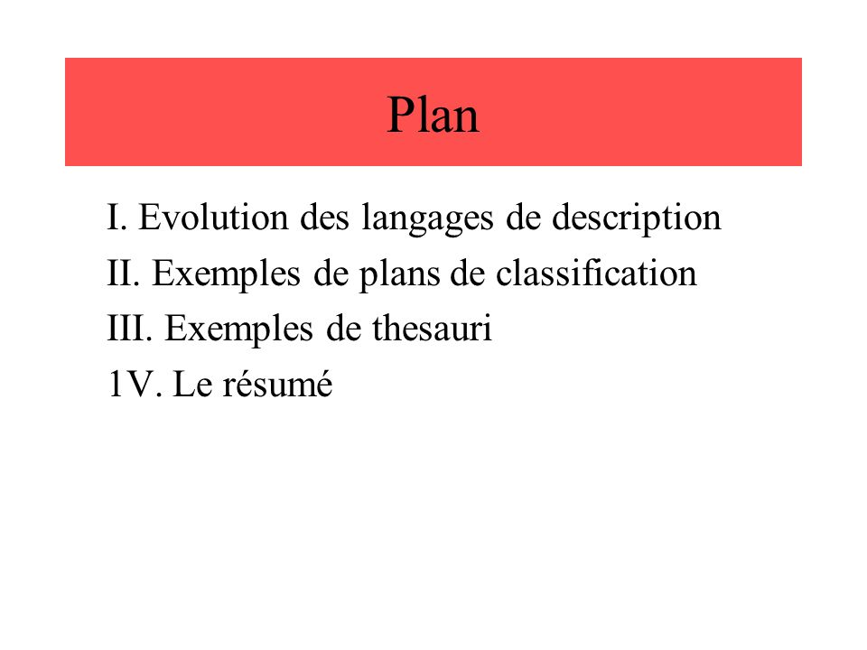 Plan I. Evolution des langages de description