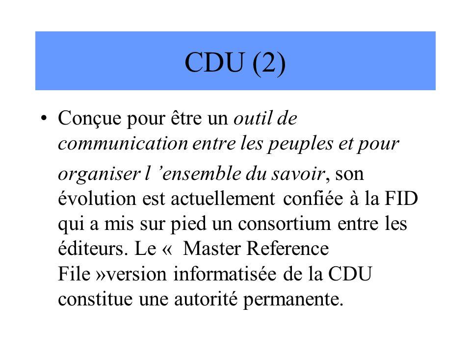 CDU (2) Conçue pour être un outil de communication entre les peuples et pour.