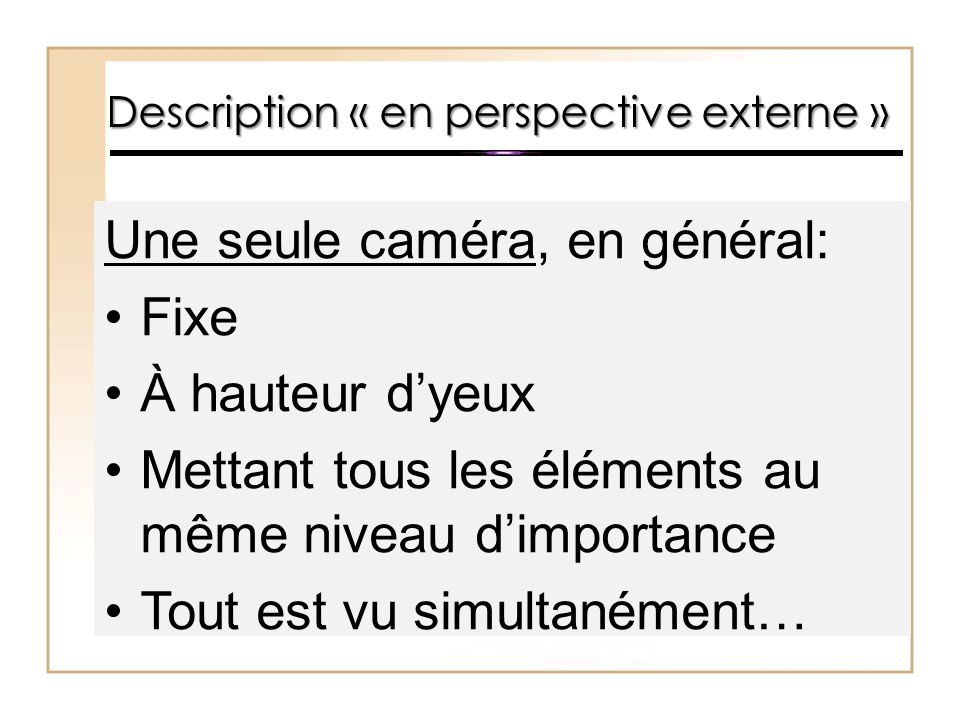 Description « en perspective externe »