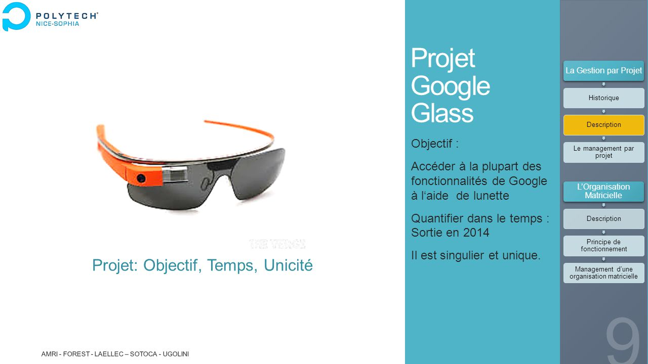 Projet Google Glass Projet: Objectif, Temps, Unicité Objectif :