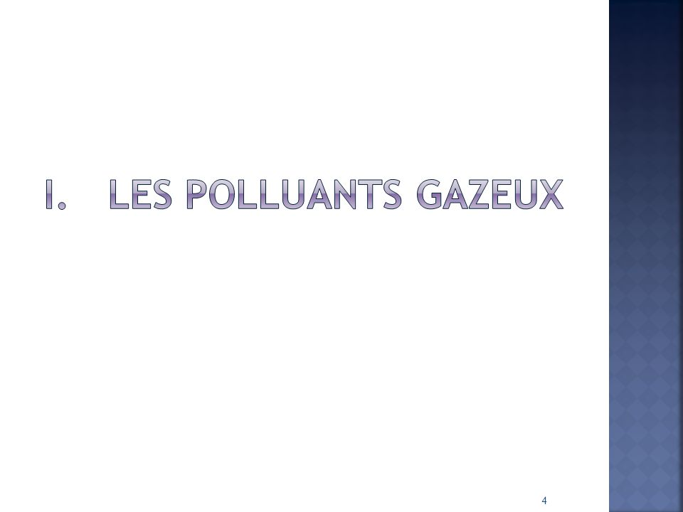 Les Polluants gazeux