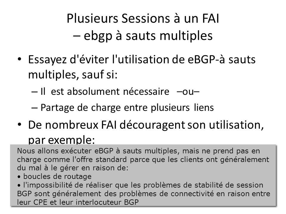 Plusieurs Sessions à un FAI – ebgp à sauts multiples