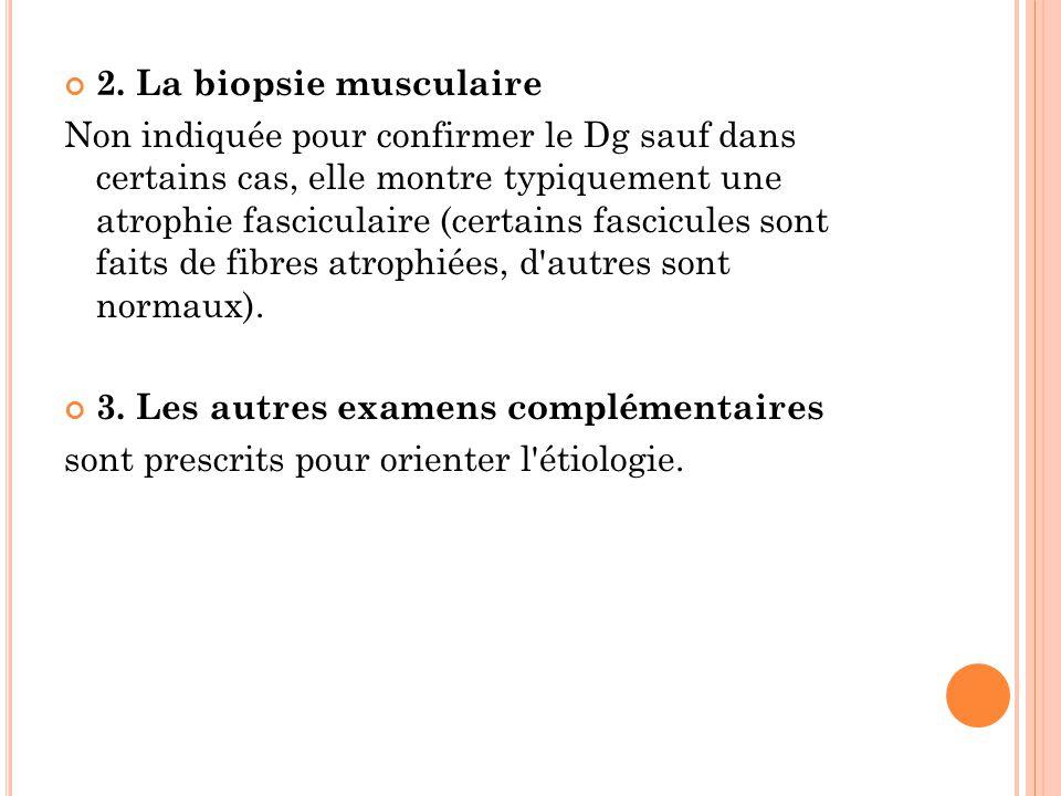 2. La biopsie musculaire