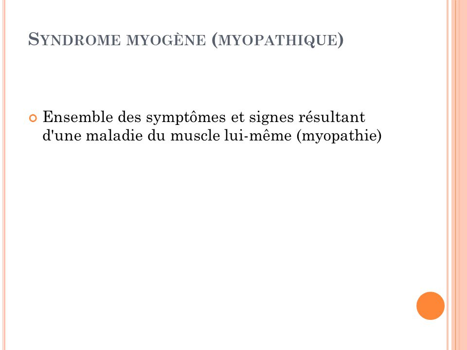 Syndrome myogène (myopathique)