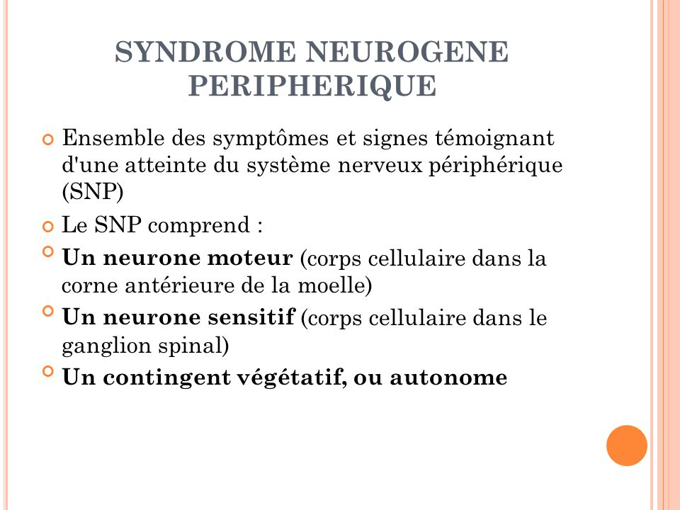 SYNDROME NEUROGENE PERIPHERIQUE
