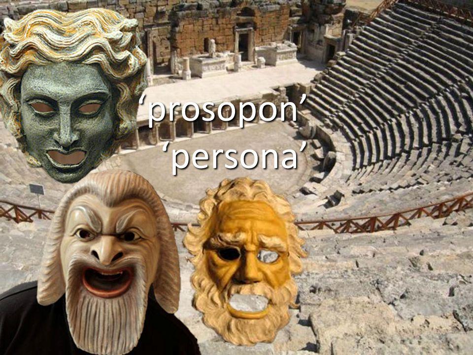 'prosopon' 'persona'