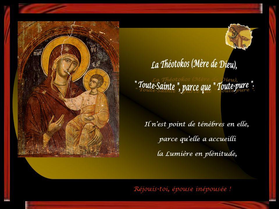 La Théotokos (Mère de Dieu),
