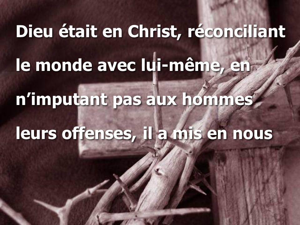 Dieu était en Christ, réconciliant