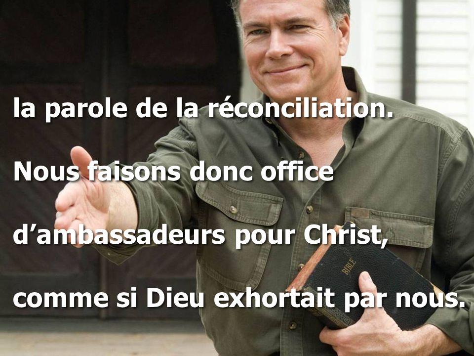 la parole de la réconciliation.