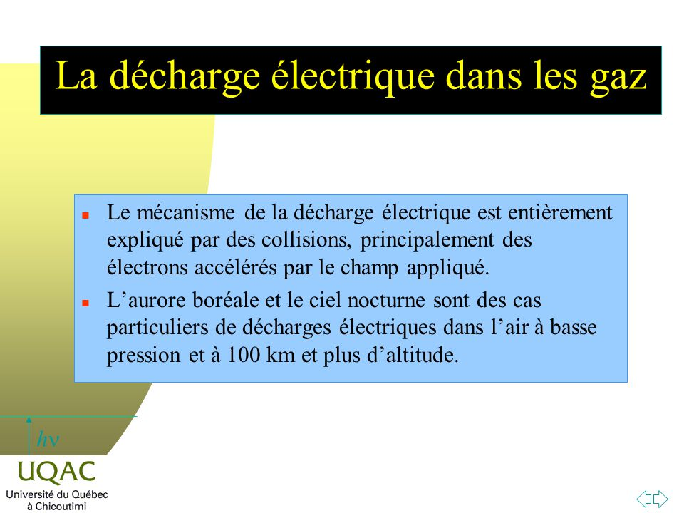 La décharge électrique dans les gaz