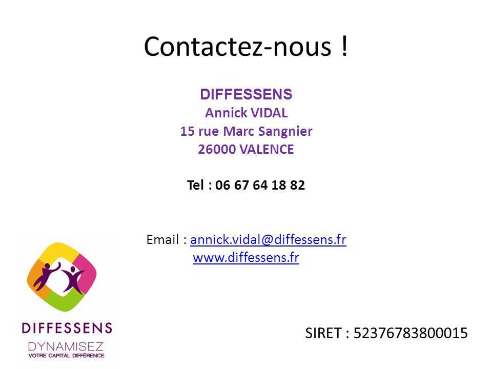 Email : annick.vidal@diffessens.fr