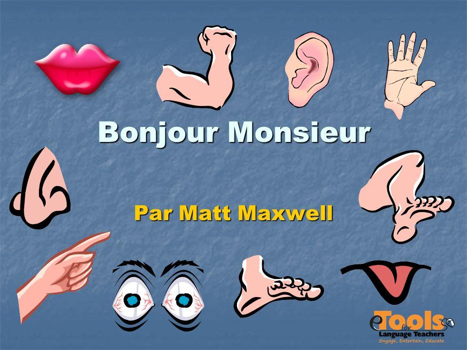 Bonjour Monsieur Par Matt Maxwell