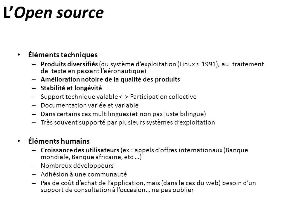 L'Open source Éléments techniques Éléments humains