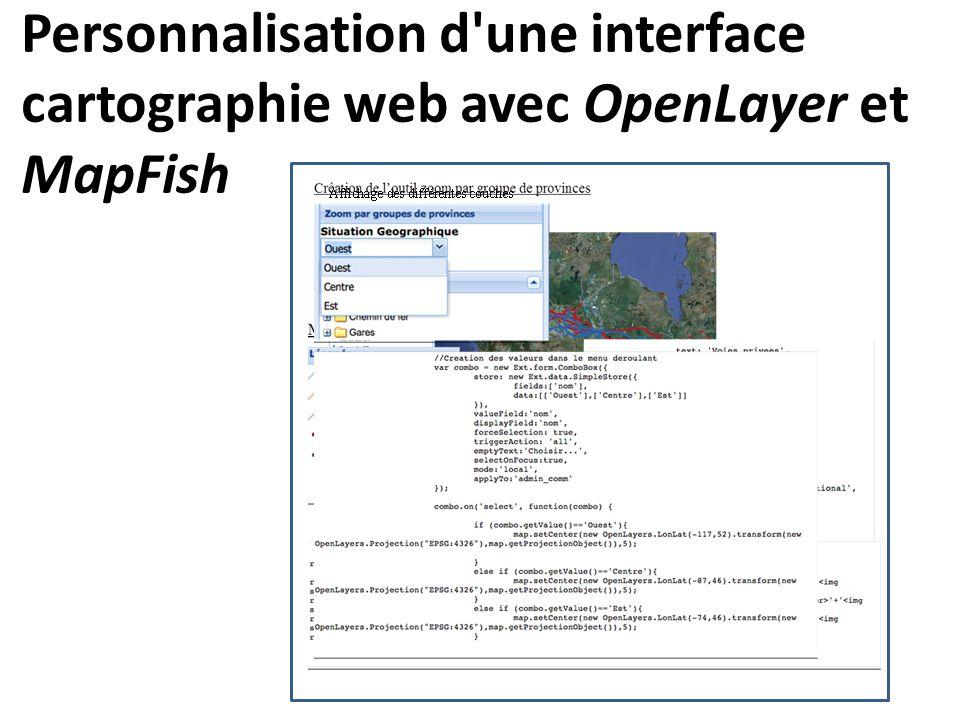Personnalisation d une interface cartographie web avec OpenLayer et MapFish