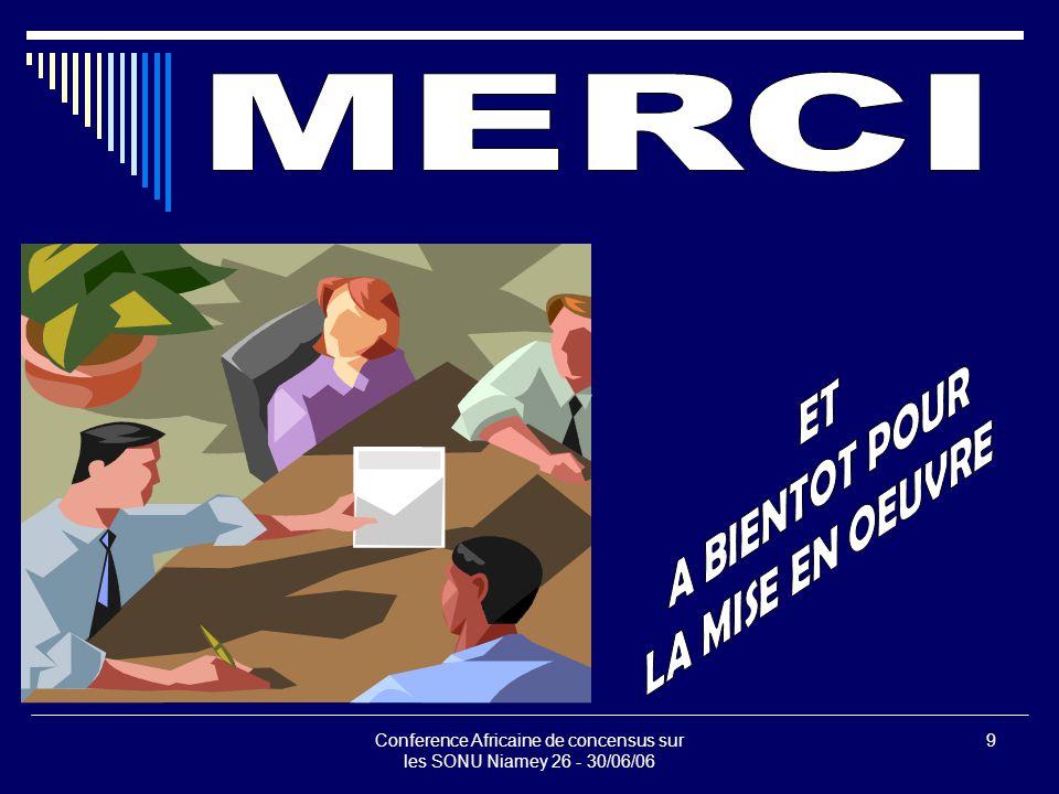 Conference Africaine de concensus sur les SONU Niamey 26 - 30/06/06