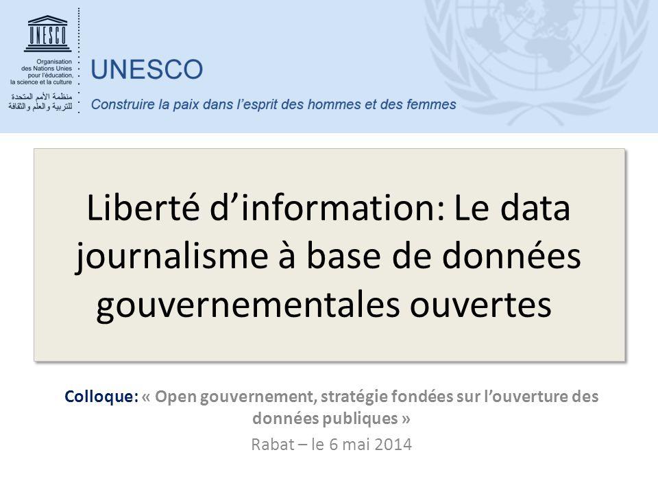 Liberté d'information: Le data journalisme à base de données gouvernementales ouvertes