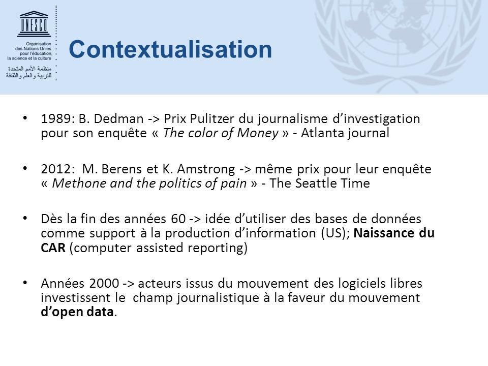 Contextualisation 1989: B. Dedman -> Prix Pulitzer du journalisme d'investigation pour son enquête « The color of Money » - Atlanta journal.
