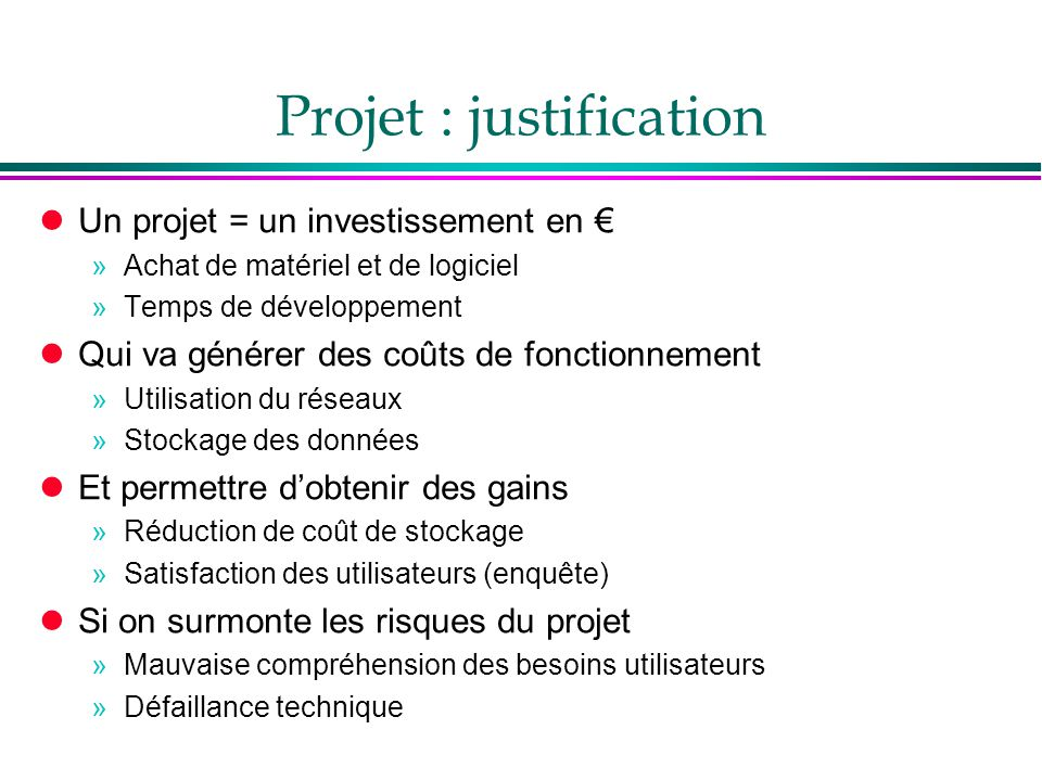 Projet : justification