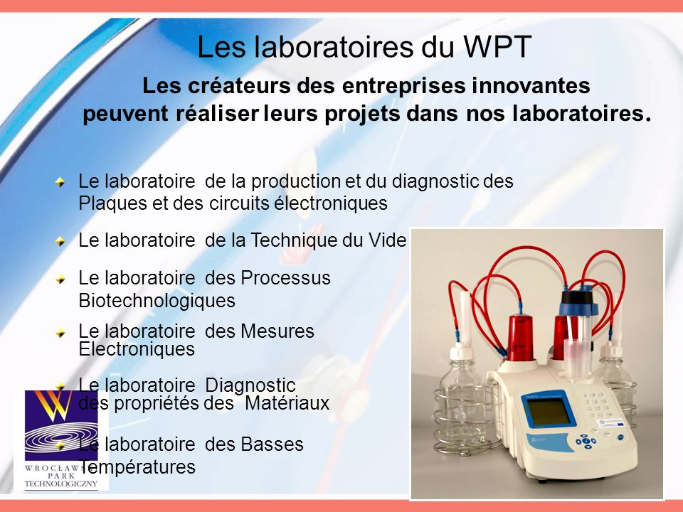 Les laboratoires du WPT