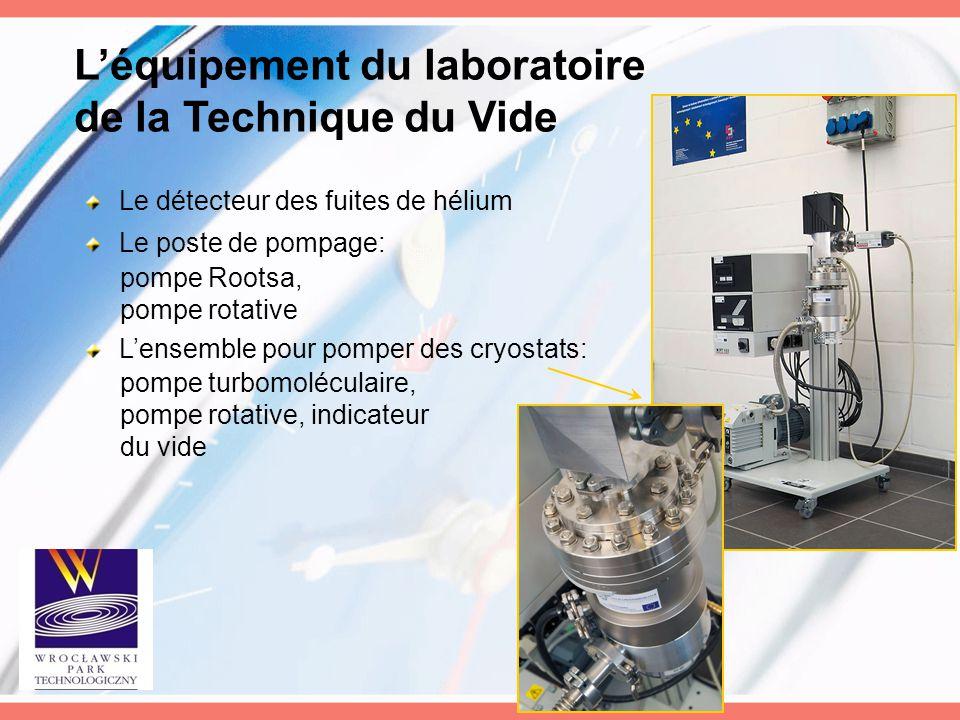 L'équipement du laboratoire de la Technique du Vide