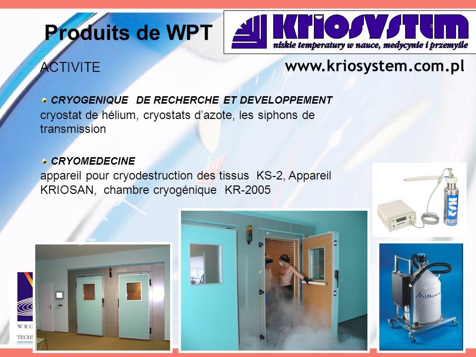 Produits de WPT www.kriosystem.com.pl ACTIVITE