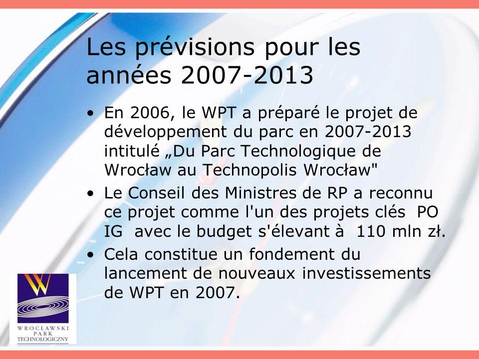 Les prévisions pour les années 2007-2013