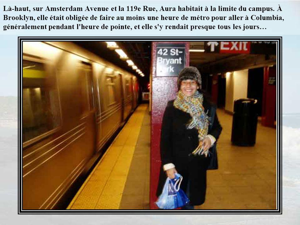 Là-haut, sur Amsterdam Avenue et la 119e Rue, Aura habitait à la limite du campus.