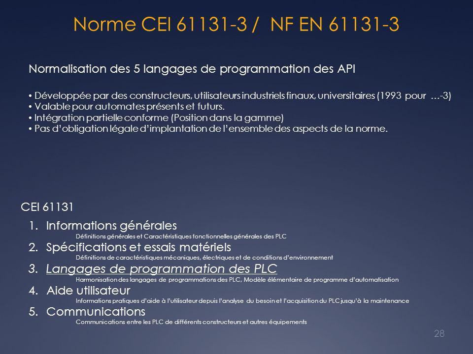 Norme CEI 61131-3 / NF EN 61131-3 Langages de programmation des PLC