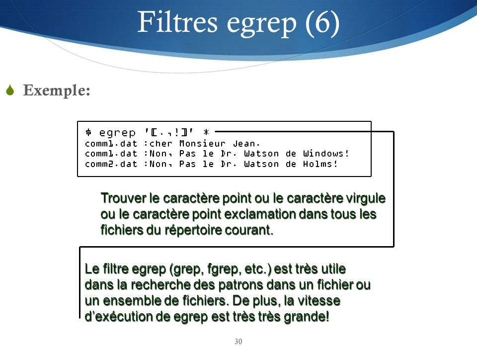 Filtres egrep (6) Exemple:
