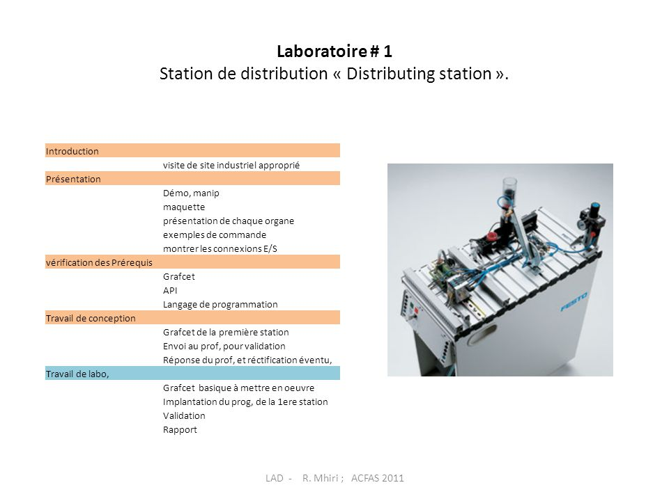 Laboratoire # 1 Station de distribution « Distributing station ».