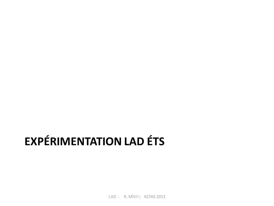 Expérimentation LAD ÉTS
