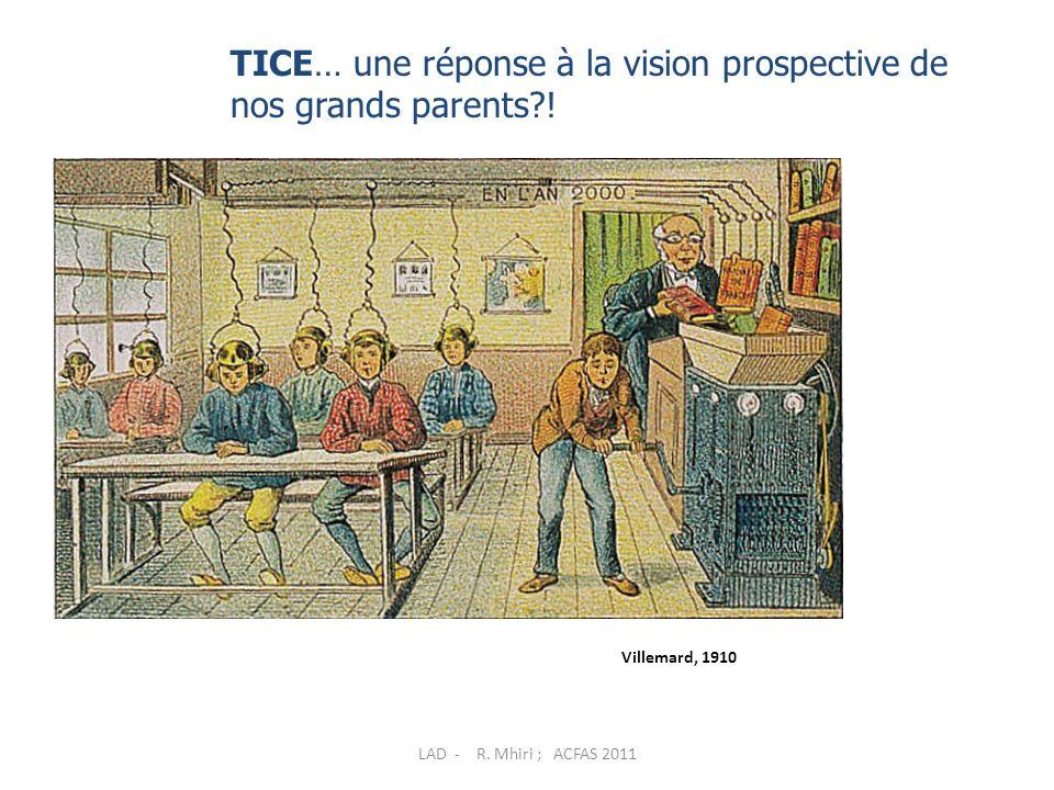 TICE… une réponse à la vision prospective de nos grands parents !