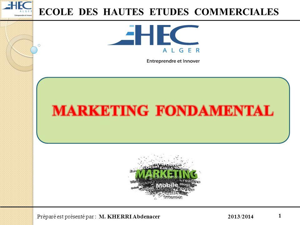ECOLE DES HAUTES ETUDES COMMERCIALES MARKETING FONDAMENTAL