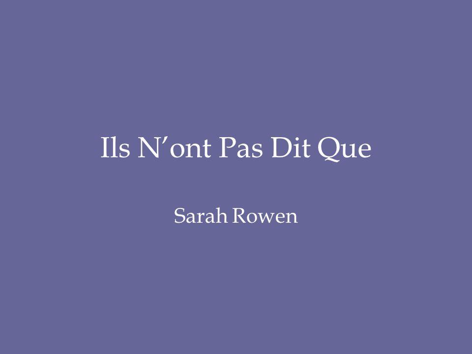 Ils N'ont Pas Dit Que Sarah Rowen