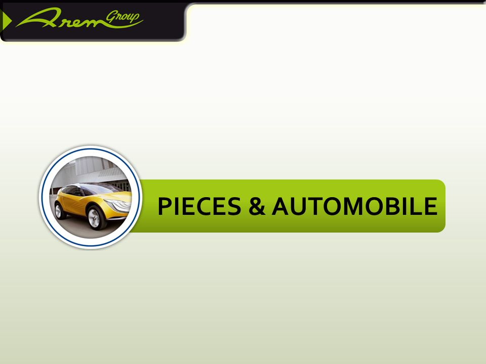 PIECES & AUTOMOBILE