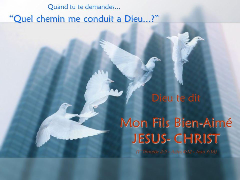 Mon Fils Bien-Aimé JESUS- CHRIST Dieu te dit